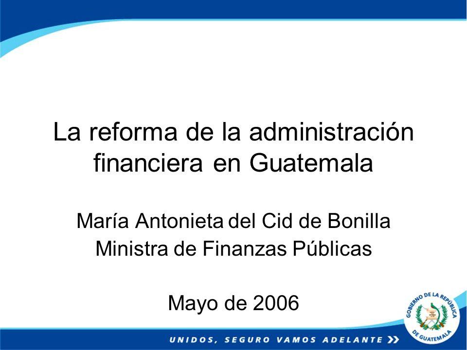 La reforma de la administración financiera en Guatemala