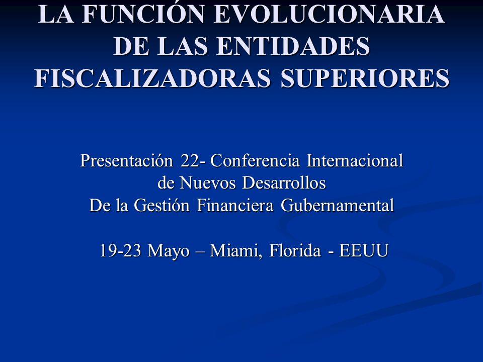 LA FUNCIÓN EVOLUCIONARIA DE LAS ENTIDADES FISCALIZADORAS SUPERIORES