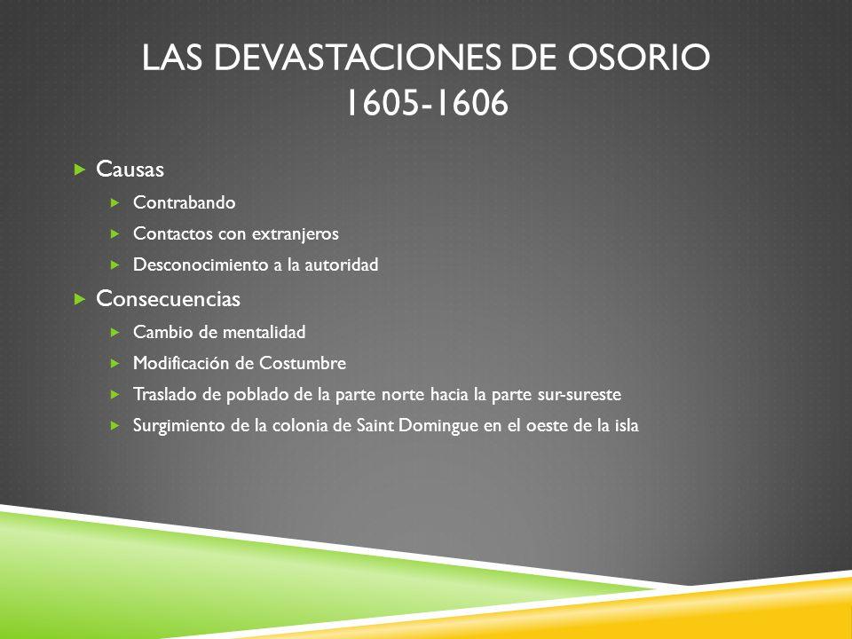 Las devastaciones de Osorio 1605-1606