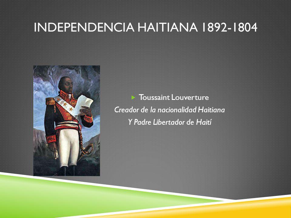 Independencia Haitiana 1892-1804