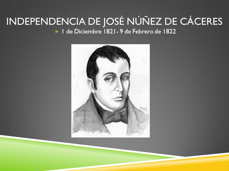Independencia de José Núñez De Cáceres