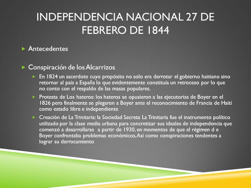 Independencia Nacional 27 de febrero de 1844