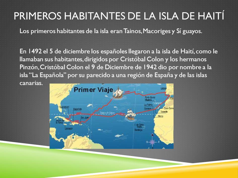 Primeros Habitantes de la Isla de Haití