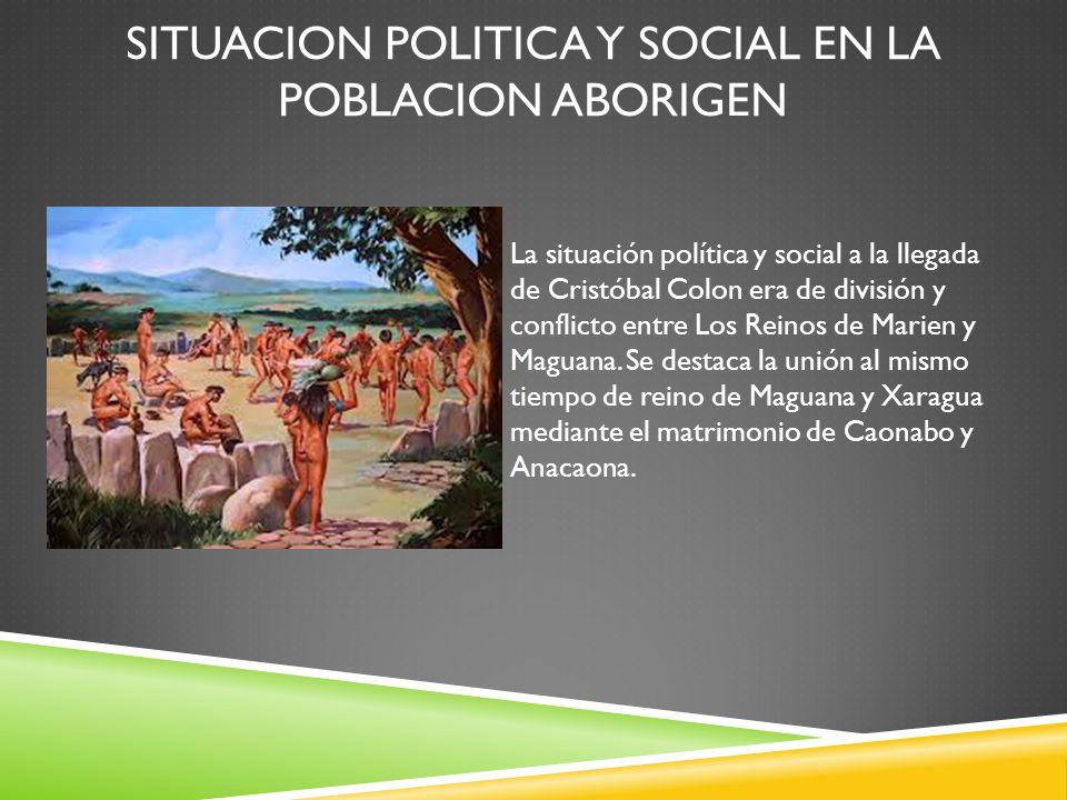 Situacion Politica y social en la poblacion Aborigen