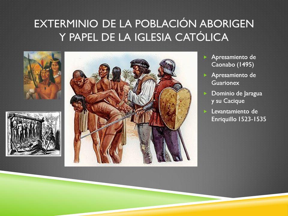 Exterminio de la Población Aborigen y Papel de la Iglesia Católica