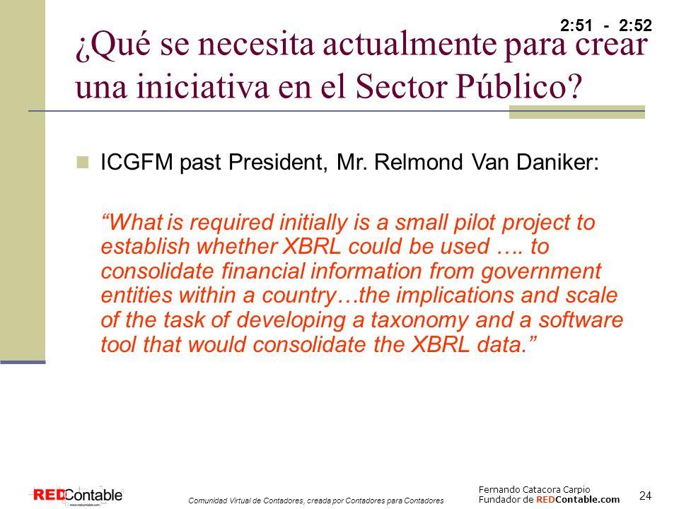 2:51 - 2:52 ¿Qué se necesita actualmente para crear una iniciativa en el Sector Público ICGFM past President, Mr. Relmond Van Daniker: