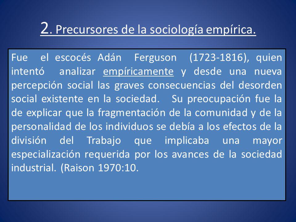 2. Precursores de la sociología empírica.