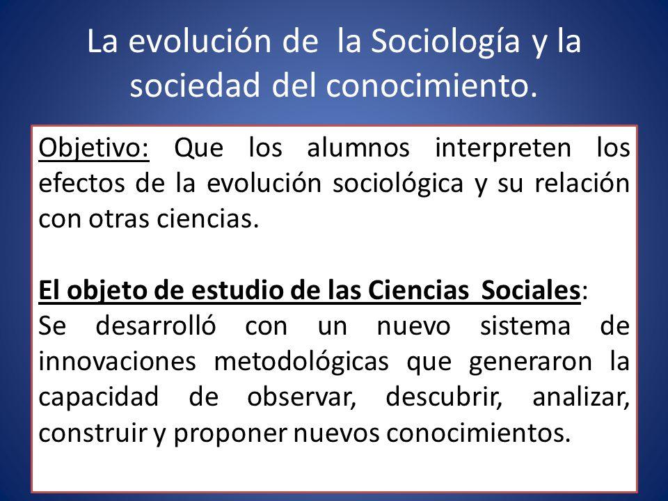 La evolución de la Sociología y la sociedad del conocimiento.