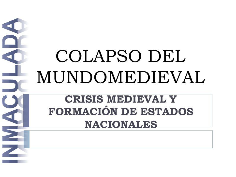 COLAPSO DEL MUNDOMEDIEVAL