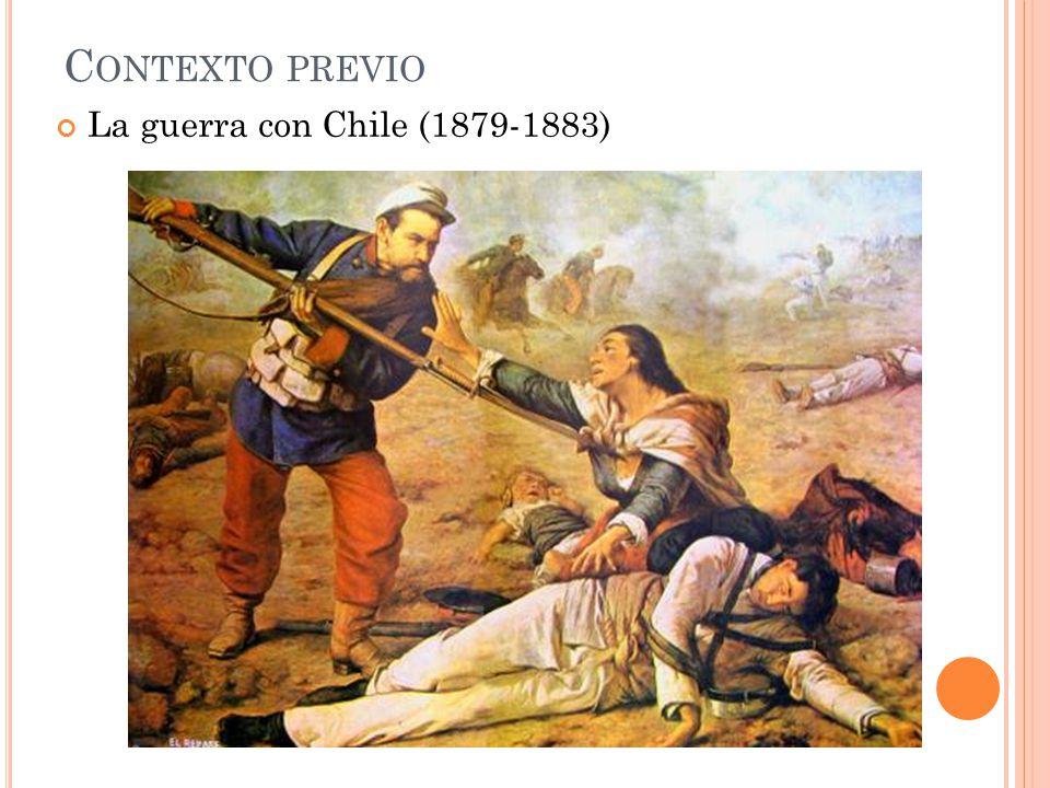 Contexto previo La guerra con Chile (1879-1883)