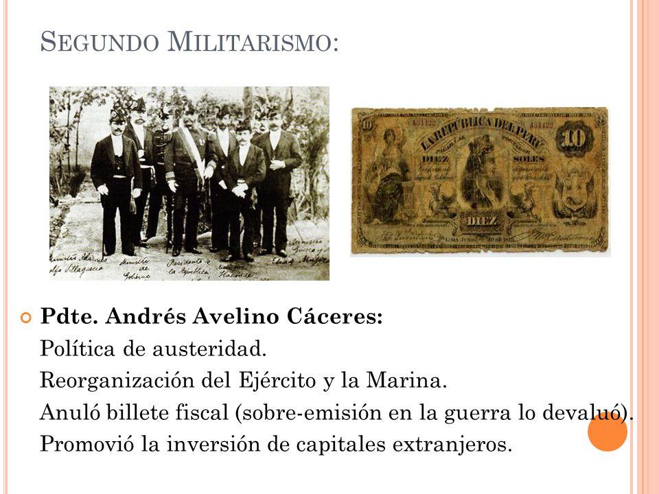 Segundo Militarismo: Pdte. Andrés Avelino Cáceres: