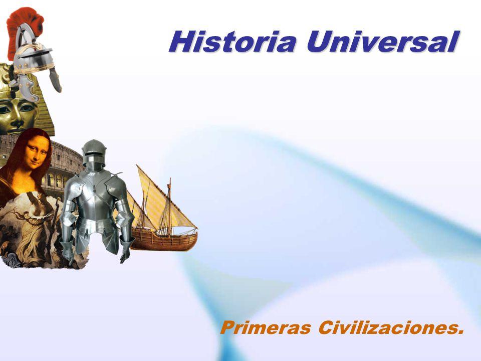 Historia Universal Primeras Civilizaciones.