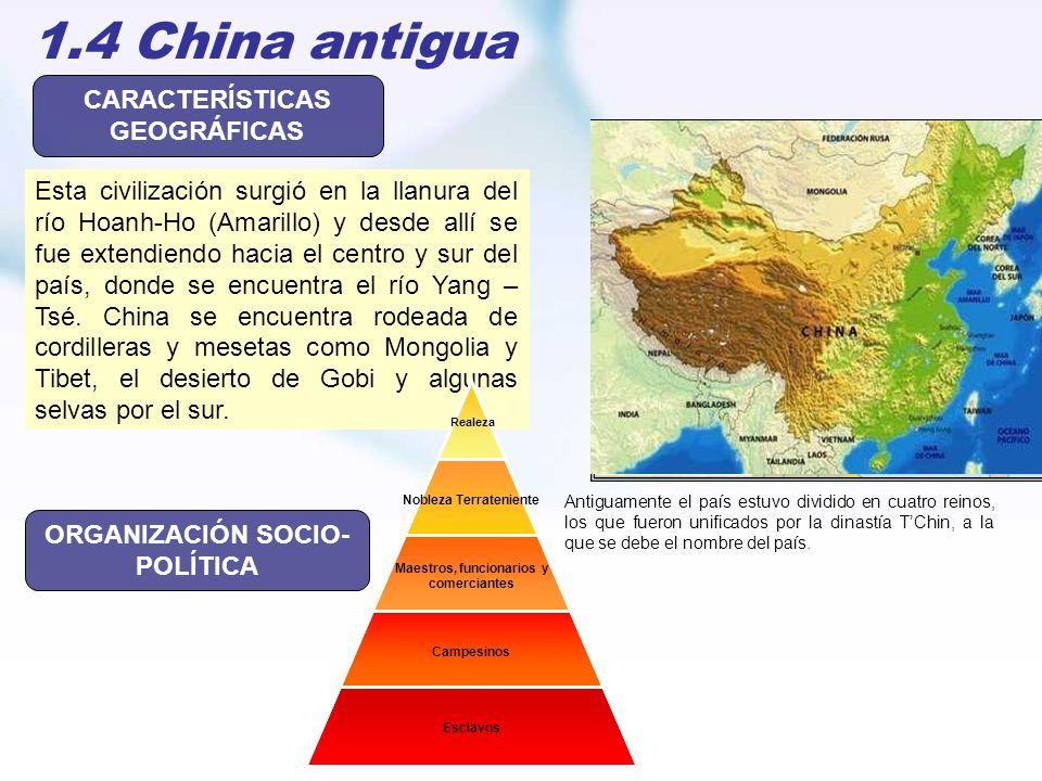 CARACTERÍSTICAS GEOGRÁFICAS ORGANIZACIÓN SOCIO- POLÍTICA
