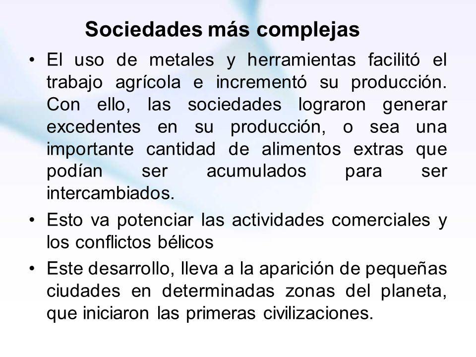 Sociedades más complejas
