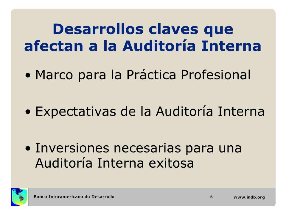 Desarrollos claves que afectan a la Auditoría Interna