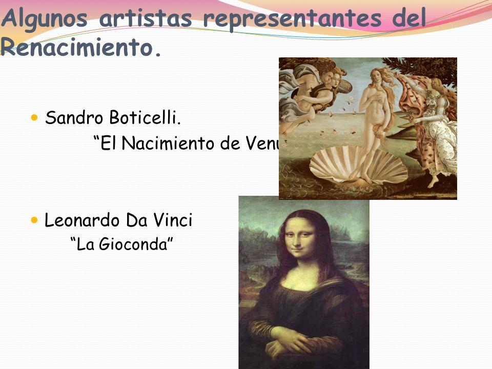 Algunos artistas representantes del Renacimiento.