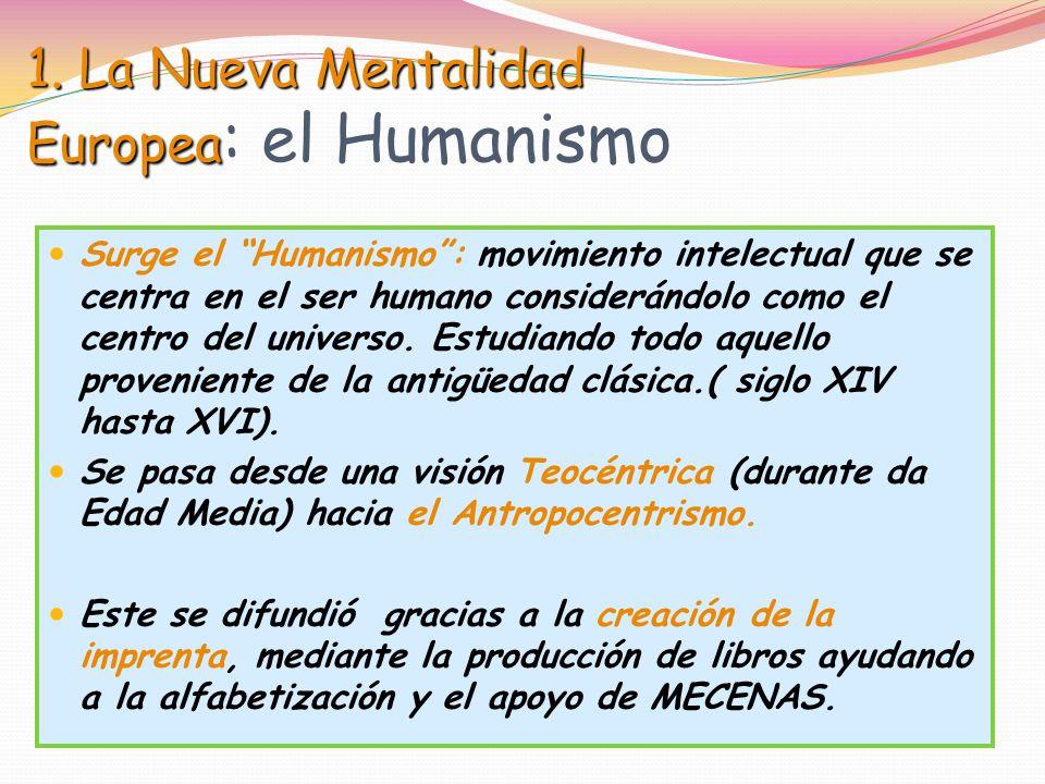 1. La Nueva Mentalidad Europea: el Humanismo