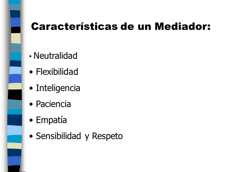 Características de un Mediador: