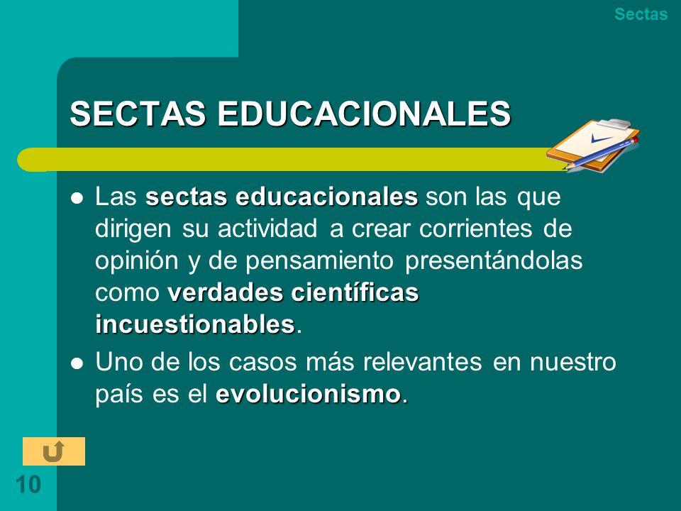 Sectas SECTAS EDUCACIONALES.