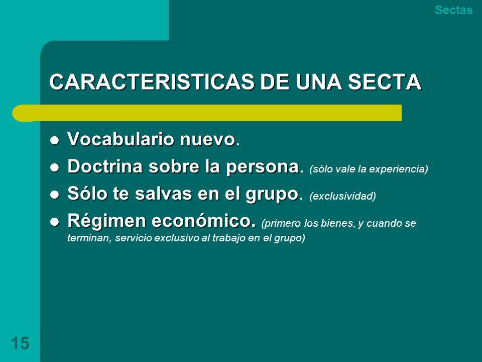 CARACTERISTICAS DE UNA SECTA