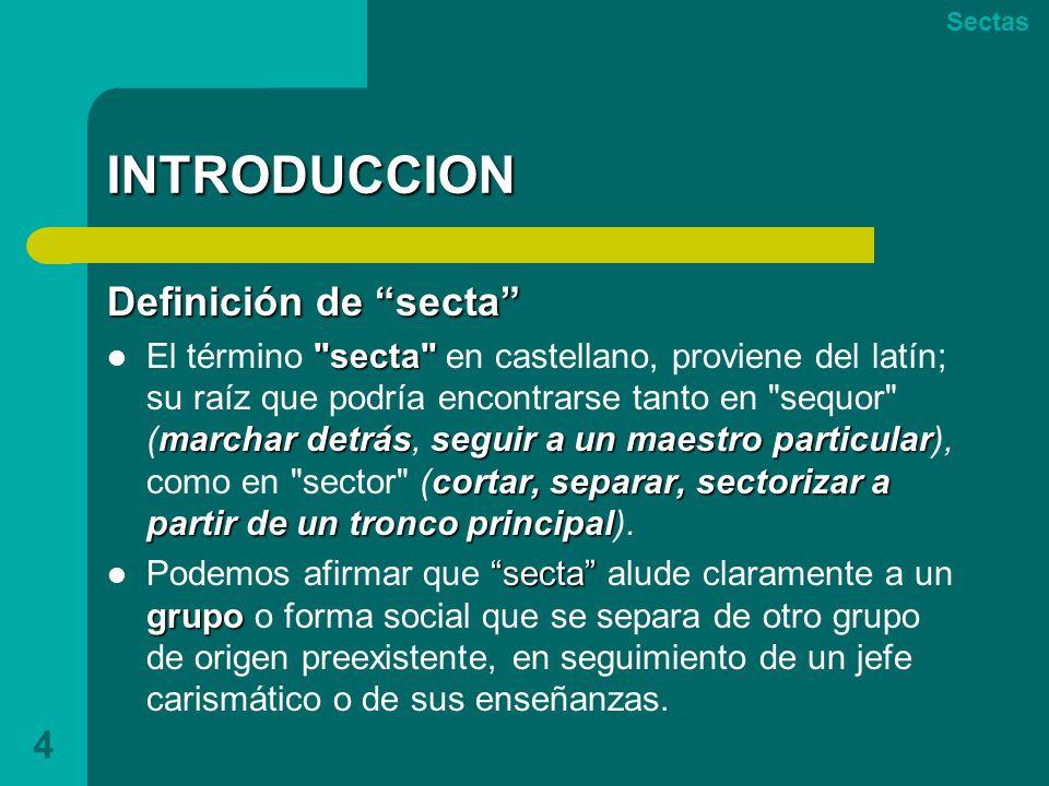 INTRODUCCION Definición de secta
