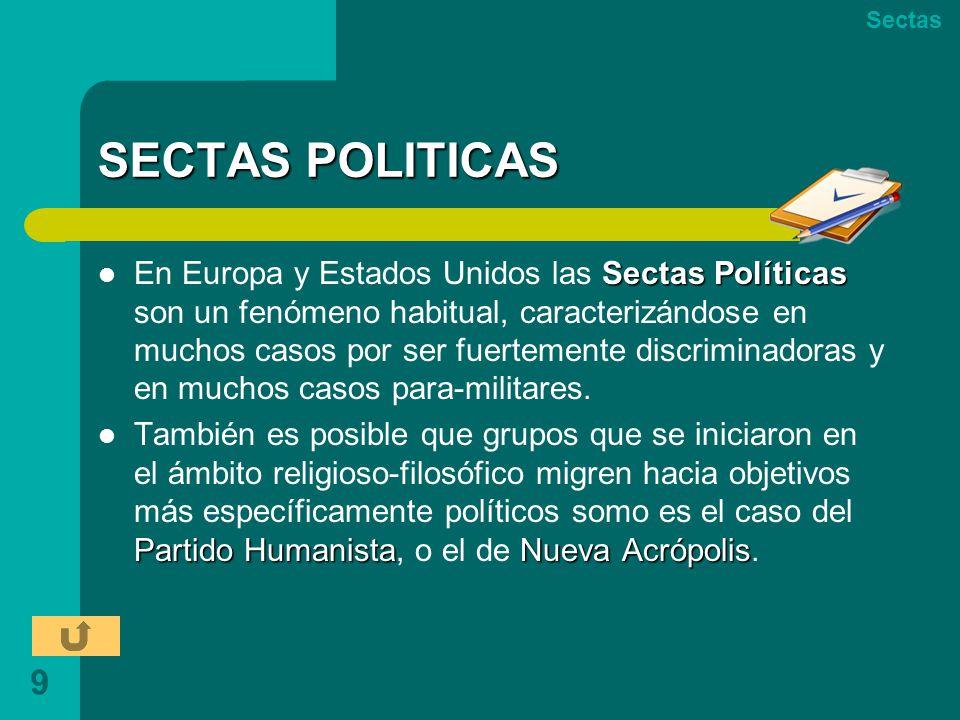 Sectas SECTAS POLITICAS.
