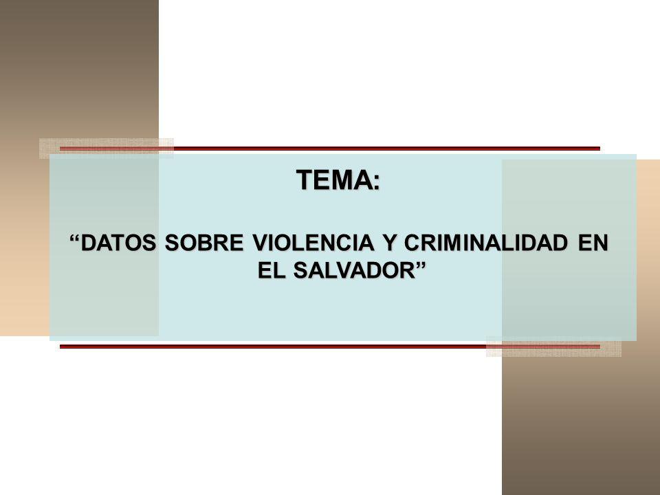DATOS SOBRE VIOLENCIA Y CRIMINALIDAD EN