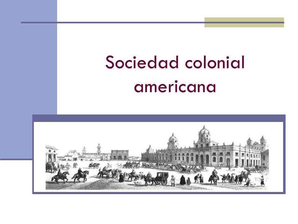 Sociedad colonial americana