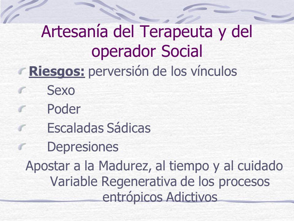 Artesanía del Terapeuta y del operador Social