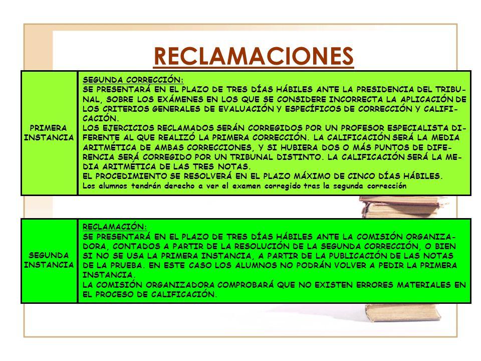 RECLAMACIONES PRIMERA INSTANCIA SEGUNDA CORRECCIÓN: