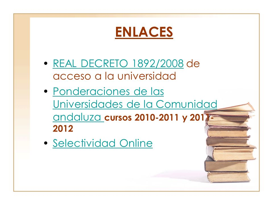 ENLACES REAL DECRETO 1892/2008 de acceso a la universidad