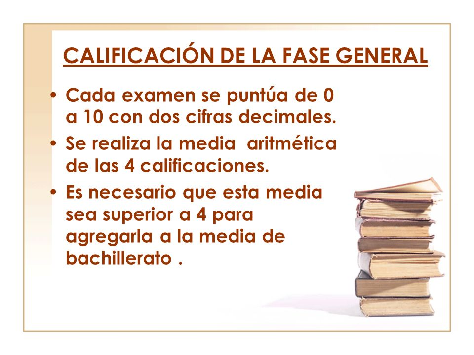 CALIFICACIÓN DE LA FASE GENERAL