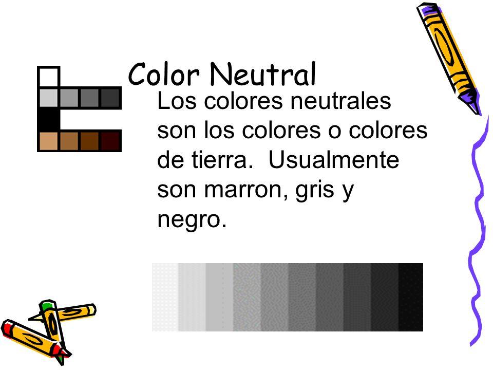 Color Neutral Los colores neutrales son los colores o colores de tierra.
