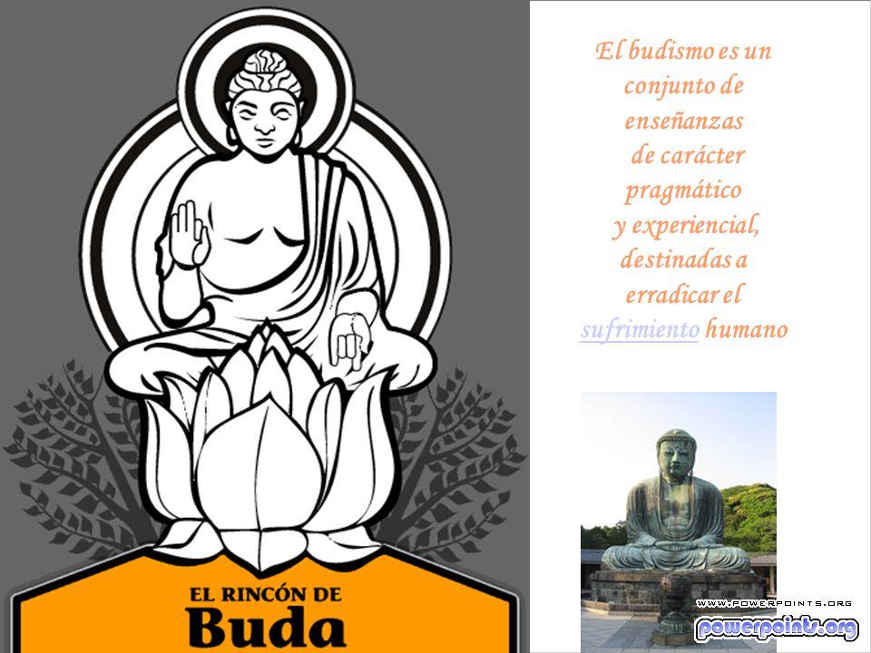 El budismo es un conjunto de enseñanzas