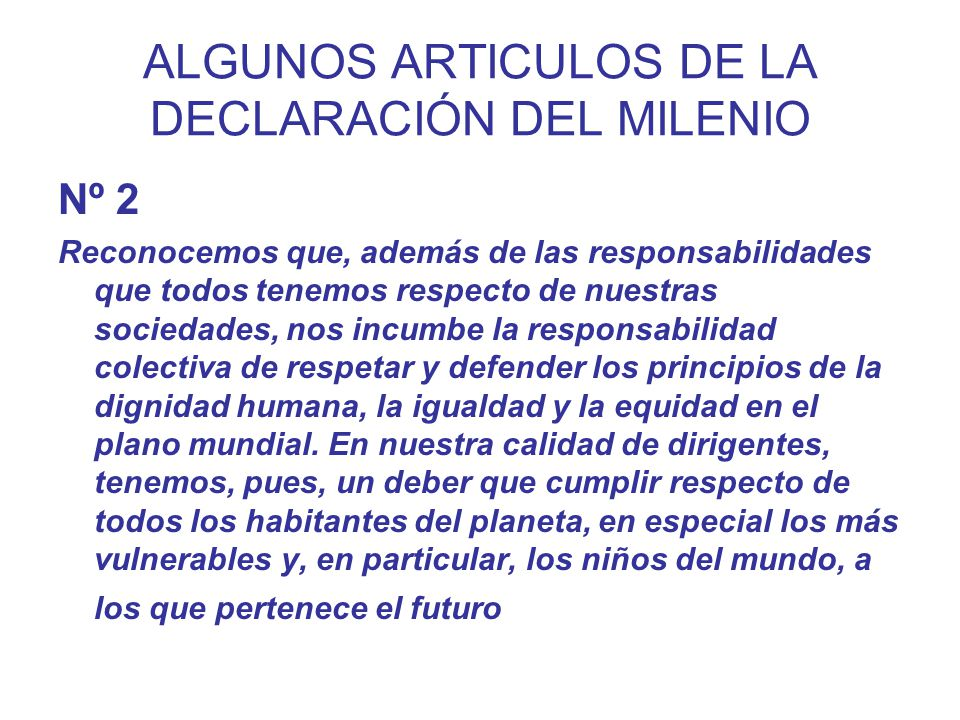 ALGUNOS ARTICULOS DE LA DECLARACIÓN DEL MILENIO