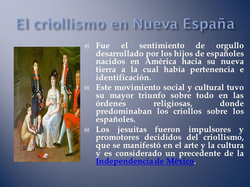 El criollismo en Nueva España