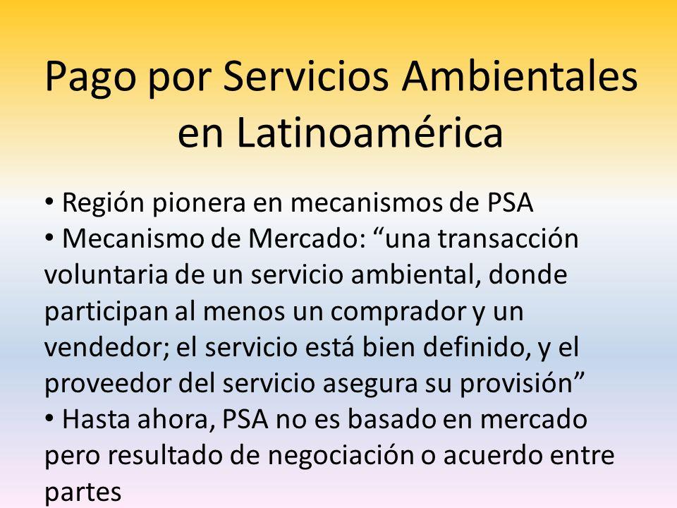 Pago por Servicios Ambientales en Latinoamérica