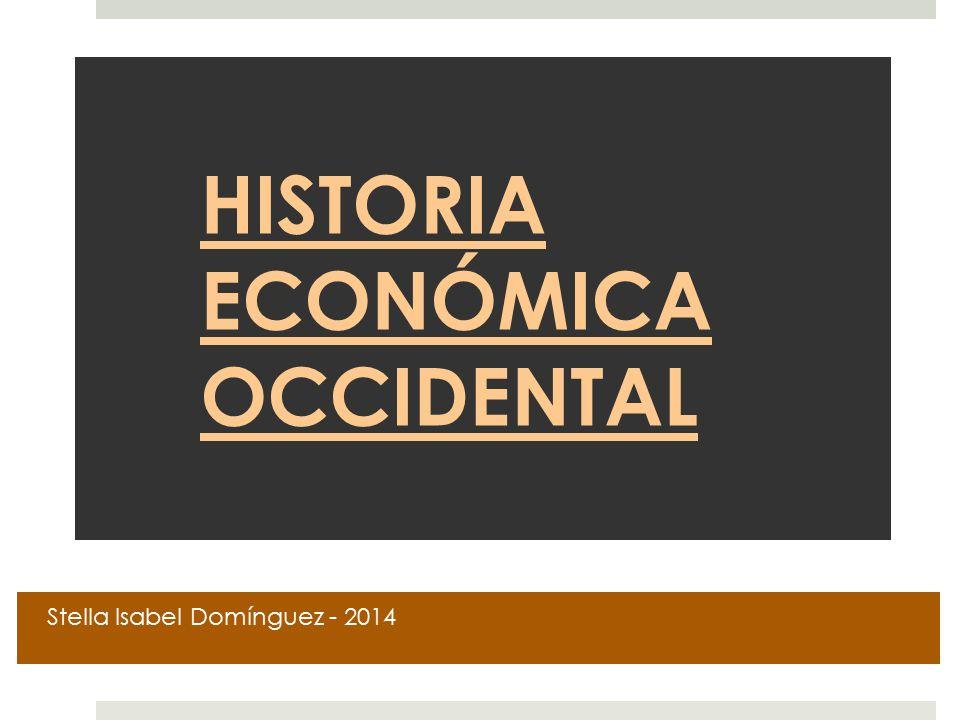 HISTORIA ECONÓMICA OCCIDENTAL