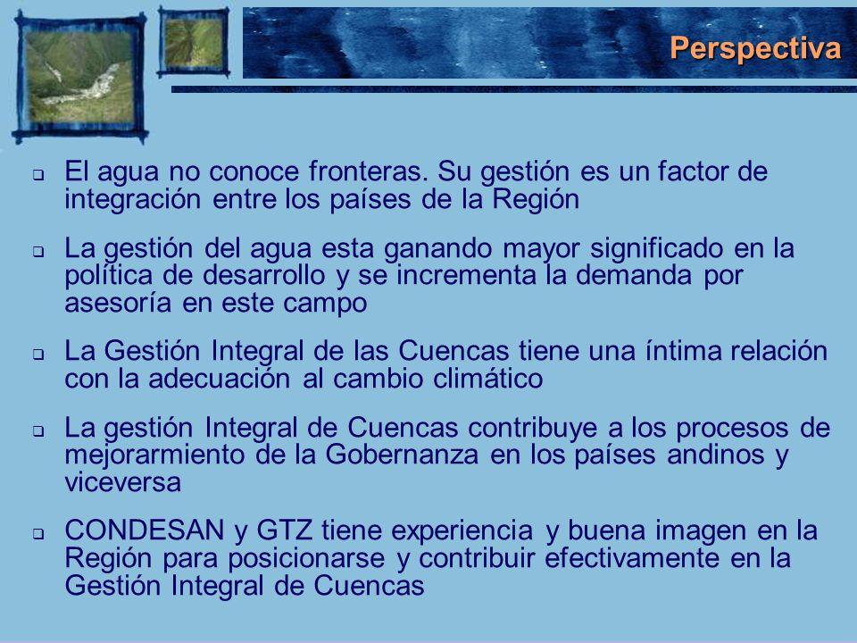 Perspectiva El agua no conoce fronteras. Su gestión es un factor de integración entre los países de la Región.