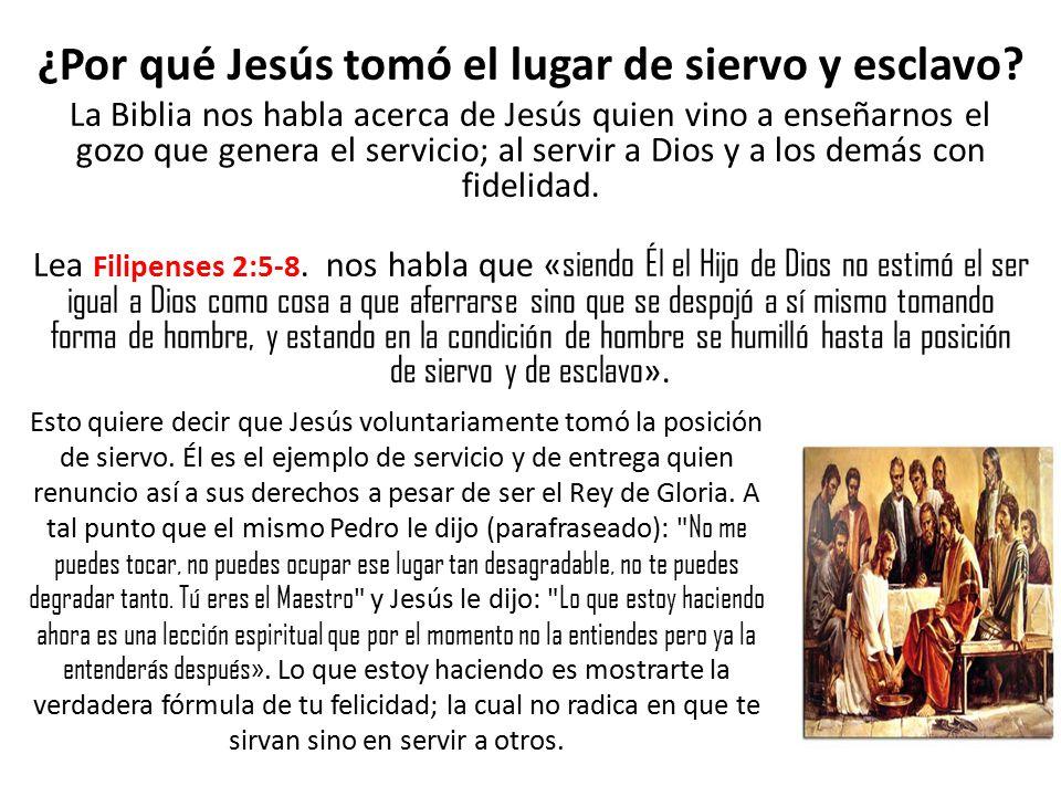¿Por qué Jesús tomó el lugar de siervo y esclavo