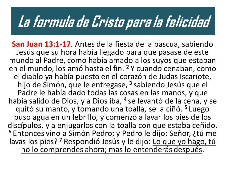 La formula de Cristo para la felicidad