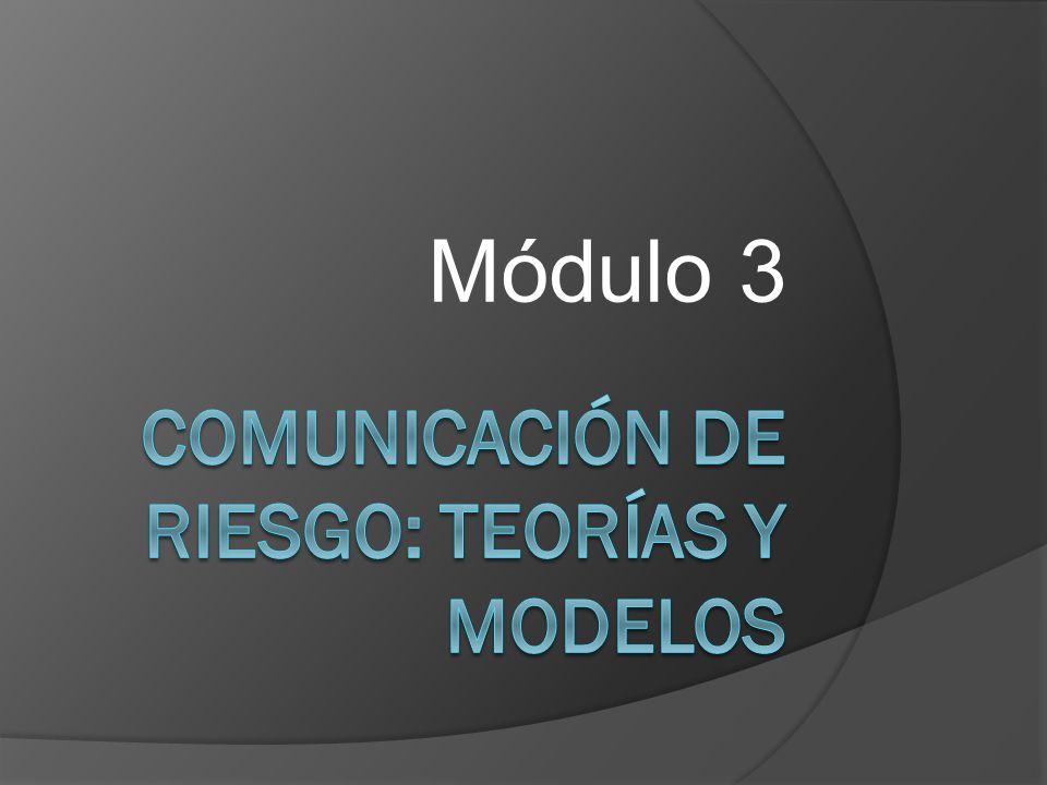 Comunicación de riesgo: teorías y modelos