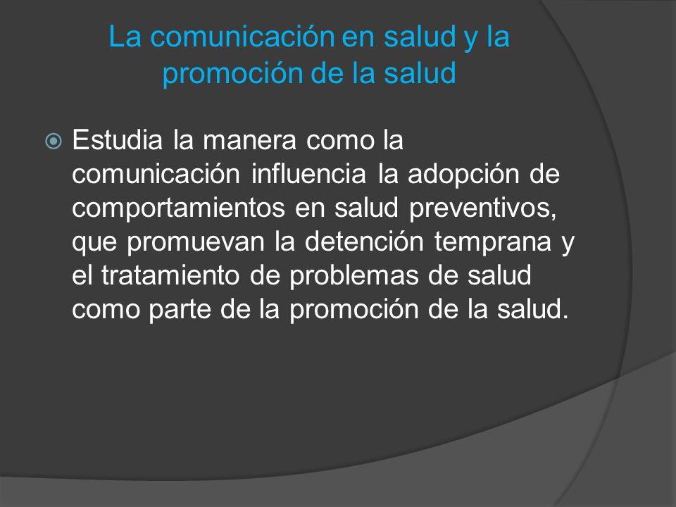 La comunicación en salud y la promoción de la salud