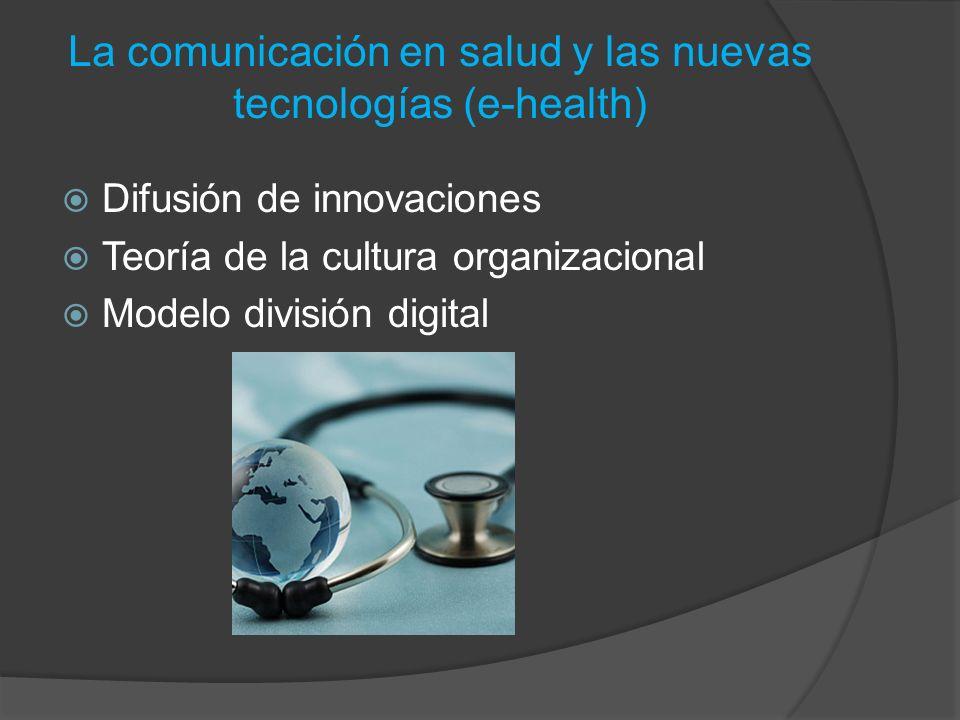 La comunicación en salud y las nuevas tecnologías (e-health)