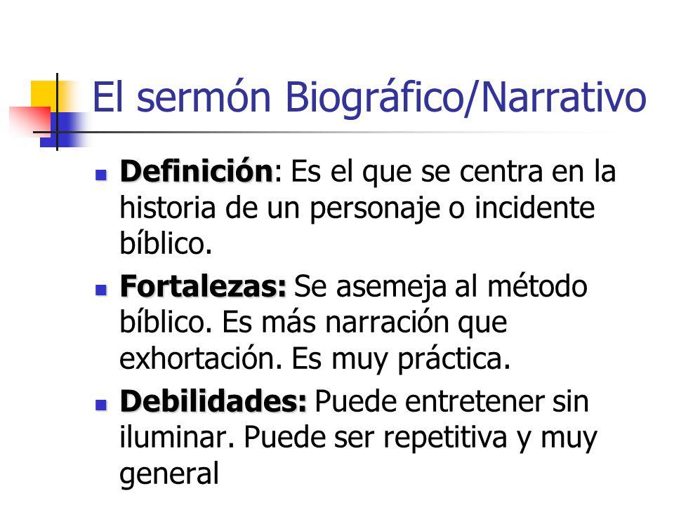 El sermón Biográfico/Narrativo