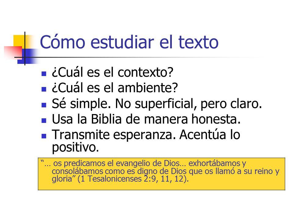 Cómo estudiar el texto ¿Cuál es el contexto ¿Cuál es el ambiente