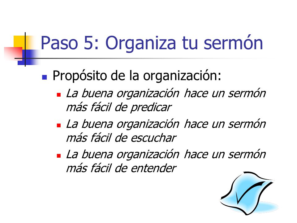 Paso 5: Organiza tu sermón