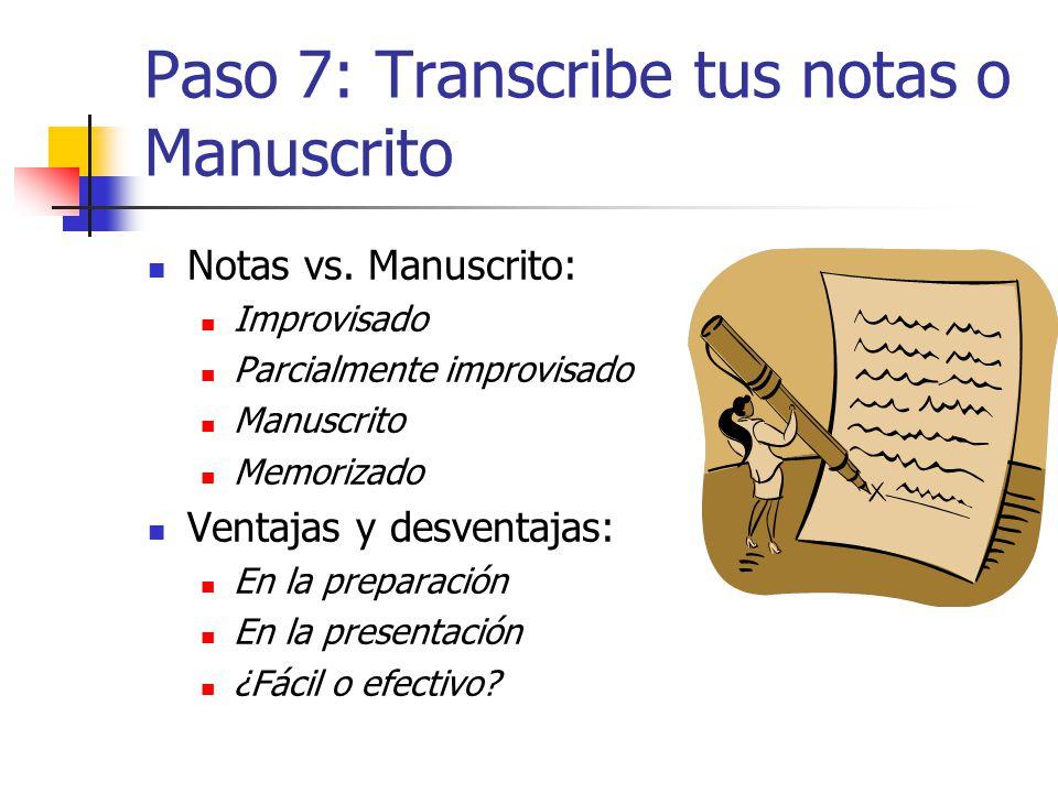 Paso 7: Transcribe tus notas o Manuscrito