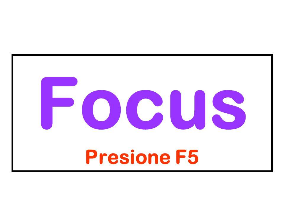 Focus Presione F5