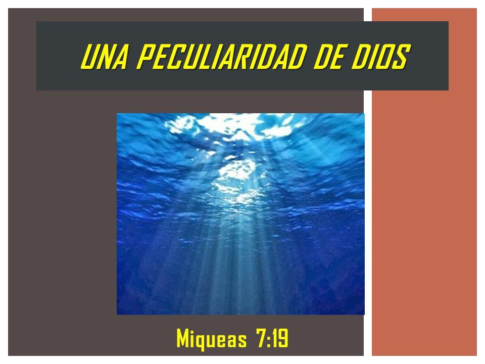 UNA PECULIARIDAD DE DIOS